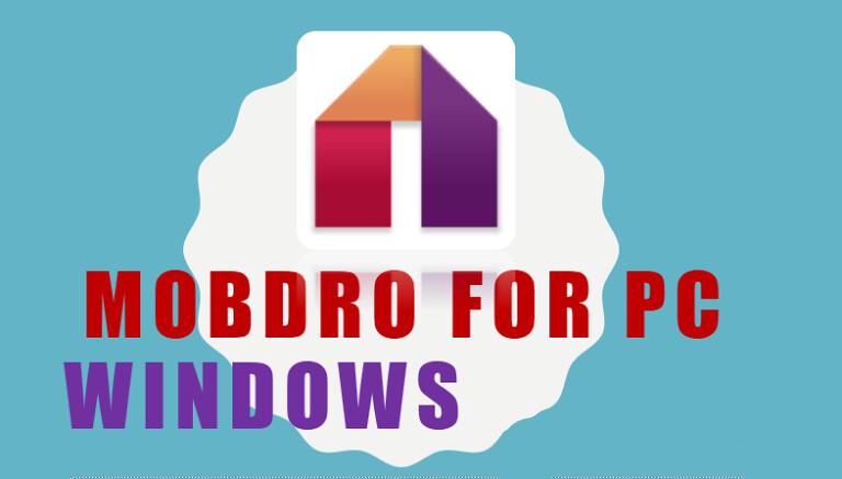 Mobdro for Windows PC